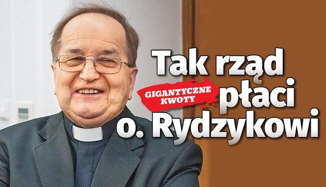 Pół rządu płaci Rydzykowi