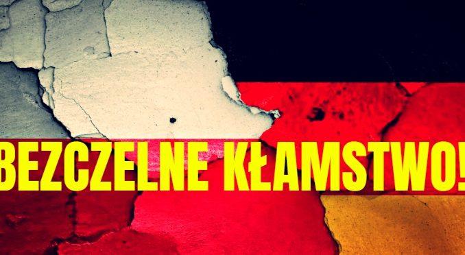 Niemcy bezczelnie plują na Polaków