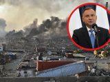 """Prezydent Andrzej Duda o sytuacji w Bejrucie: """"Armagedon"""". Co z Polakami w Libanie?"""