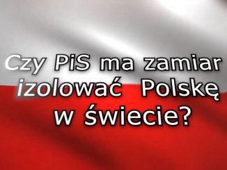 Polityka zagraniczna PiS, czyli 5 lat zniszczenia wizerunku Polski.