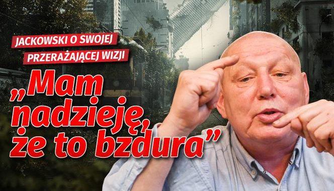 """Jasnowidz Jackowski o zarazie i gettach?! """"Mam nadzieję, że to bzdura"""""""